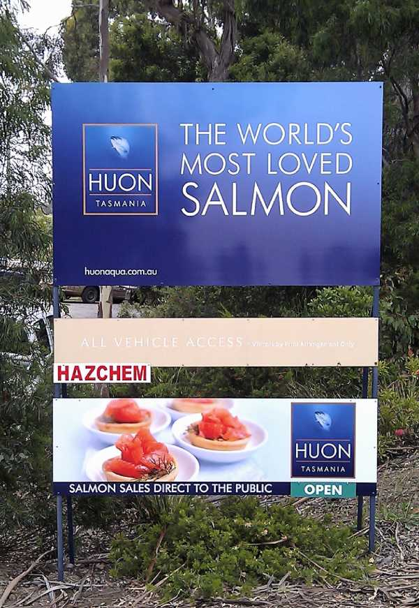 Huon Aquaculture Outside Printed Signs
