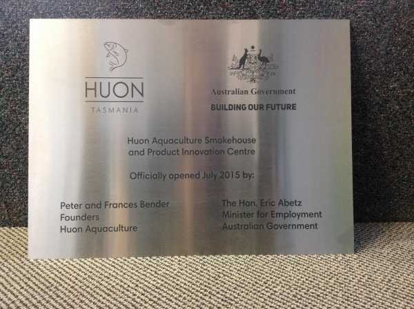 Huon Aquaculture Laser Etched Opening Plaque